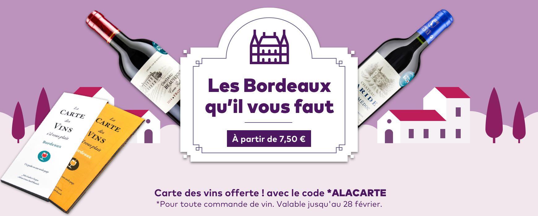 Les Bordeaux qu'il vous faut !