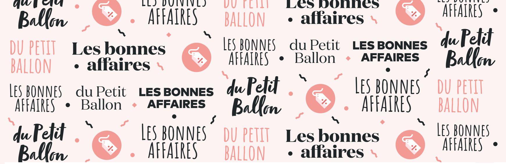 Les bonnes affaires du Petit Ballon